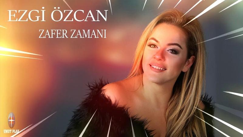 Ezgi Özcan - Zafer Zamanı 2019 Yeni Pop Şarkılar YENİ ÇIKTI.(Hareketli Hit Şarkılar)