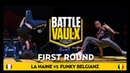 Funky Belgianz VS La Haine Round 1 Battle De Vaulx International 2019