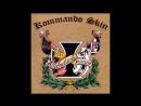 Kommando Skin - Fuck You All
