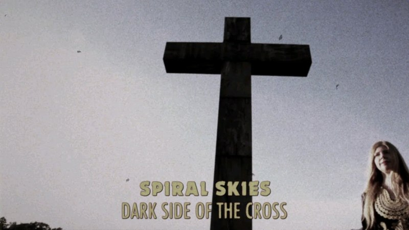 Spiral Skies - Dark Side Of The Cross