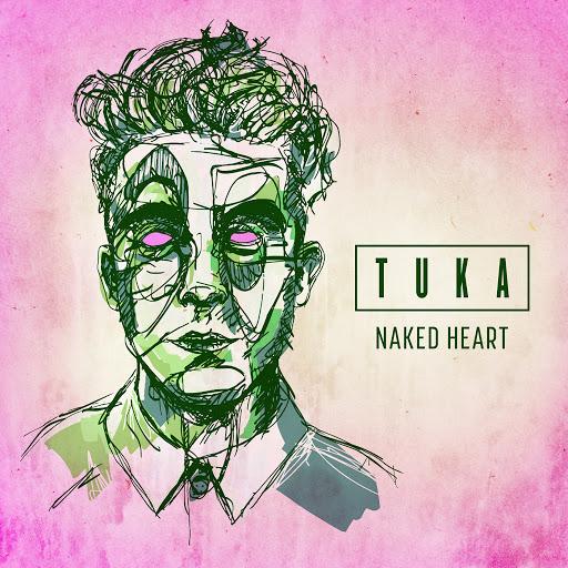 Tuka альбом Naked Heart