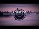 Scoon Delore meets Lynch Aacher 9 Strings