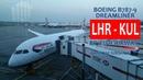 British Airways BA33: London Heathrow LHR ✈ KL Int'l KUL