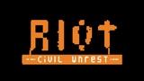 RIOT Civil Unrest New Gameplay Trailer