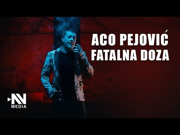 Ацо Пејовић - Фатална доза