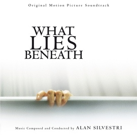 Alan Silvestri альбом What Lies Beneath