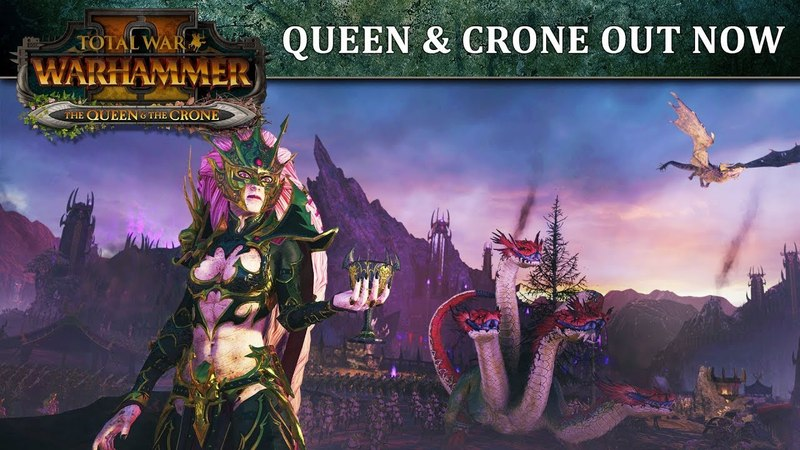 Total War WARHAMMER 2 - Queen and the Crone Out Now [COMBI]