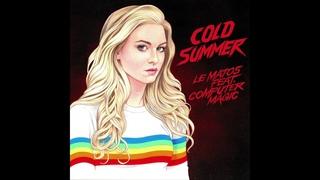 Le Matos - Cold Summer feat. Computer Magic