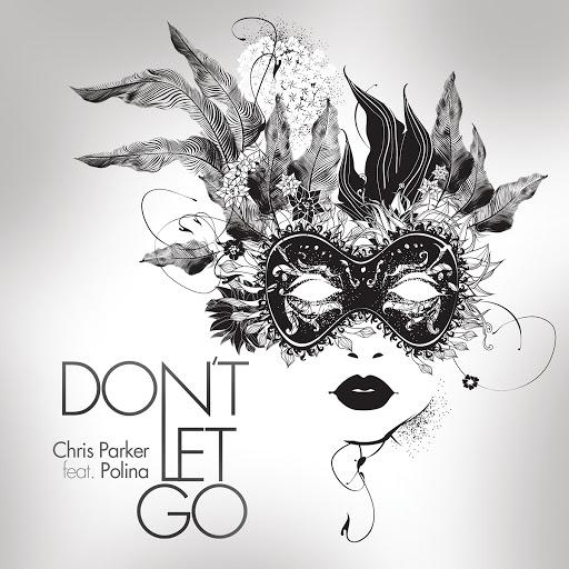 Chris Parker альбом Don't Let Go