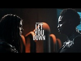 Octavia &amp Indra Let you down.
