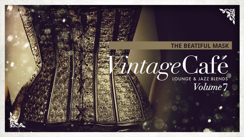 The Beautiful Mask - Vintage Café Vol. 7 - The new release!