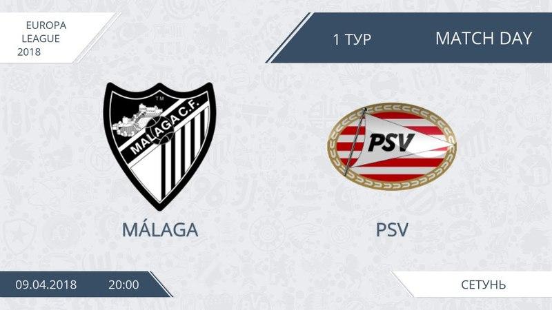 AFL18. Europa League. Group C. Day 1. Malaga - PSV