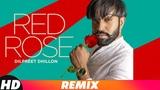 Red Rose(Remix) Dilpreet Dhillon Latest Punjabi Songs 2018 Speed Records