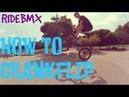 КАК СДЕЛАТЬ КРЭНКФЛИП НА БМХ HOW TO CRANKFLIP BMX