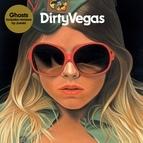 Dirty Vegas альбом Ghosts