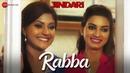 Rabba | Jindari | Dev Kharoud, Dhrishti, Deep Dhillon, Karan Dhaliwal Gurpreet | Jyotika Sharma