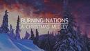 Burning Nations - A Christmas Medley