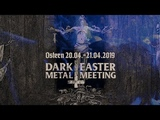 Dark Easter Metal Meeting 2019 - Teaser