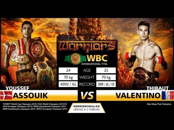 Юсеф Ассуик - Тибаут Валентино, Siam Warriors V, WBC Muaythai International Title