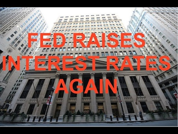 Breaking, Fed Flips The Switch, Raises Interest Rates Again - More Expected in 2019 - Bob Kudla