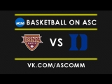NCAAM 1st Round Iona VS Duke