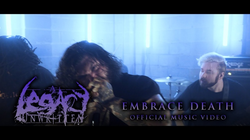 A Legacy Unwritten - Embrace Death (Official Music Video)