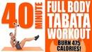 40 Minute Full Body Tabata Workout 🔥Burn 475 Calories! 🔥