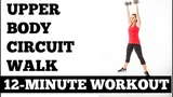 12-Minute Arms and Abs Circuit Walk (Upper Body Workout with Dumbbells, All Levels)