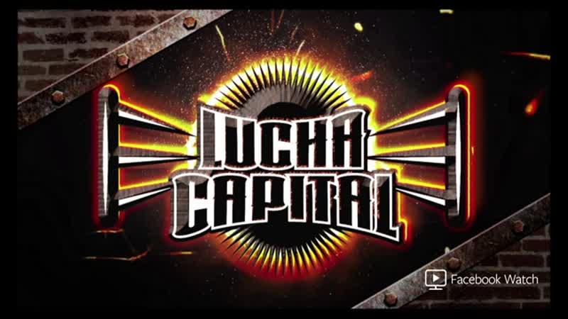 AAA Lucha Capital (2018.11.07)