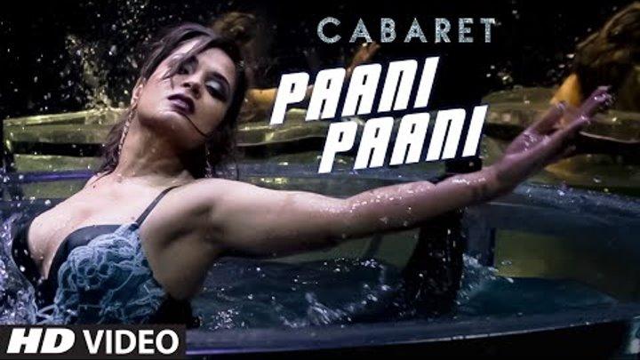 PAANI PAANI Video Song | CABARET | Richa Chadda, Gulshan Devaiah | Sunidhi Chauhan | T-Series