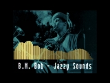 B.M. Bob - Jazzy Sounds