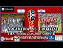 Argentina vs Croatia | FIFA World Cup 2018 Group D | Match 23 Predictions FIFA 18