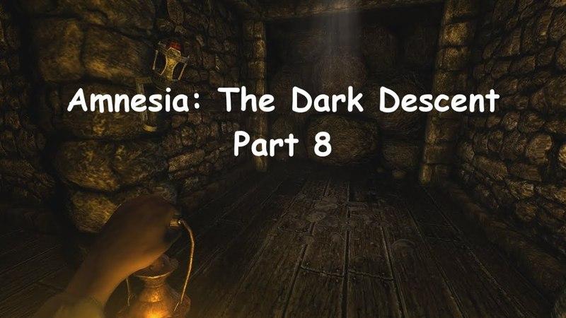 Amnesia: The Dark Descent 8