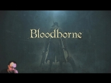 От душ демонов до конца темных душ, бонус: Bloodborne (ч.3)