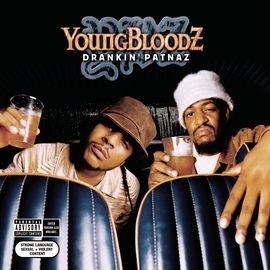 YoungBloodZ альбом Drankin' Patnaz