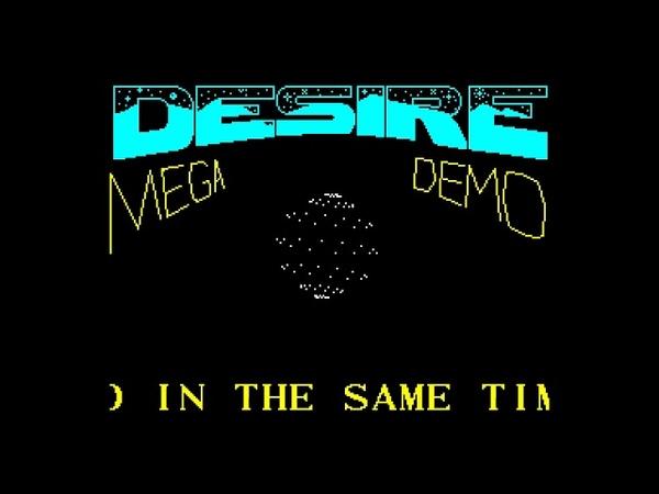Desire Megademo - KSA Software/Kent/MusicSoft [zx spectrum AY Music Demo]