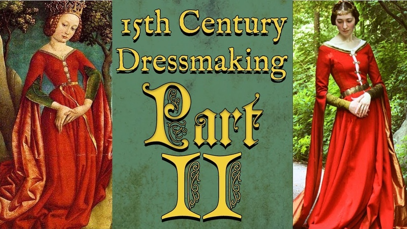 A 15th Century Princess Gown Part II    Historical Sewing