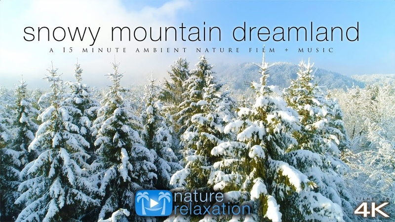Snowy Mountain Dreamland 4K UHD Drone Film Spa Music by Nature Relaxation™ - 15 Minutes UHD