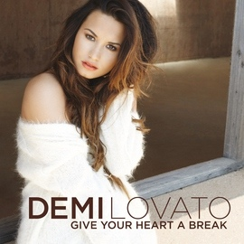 Demi Lovato альбом Give Your Heart A Break
