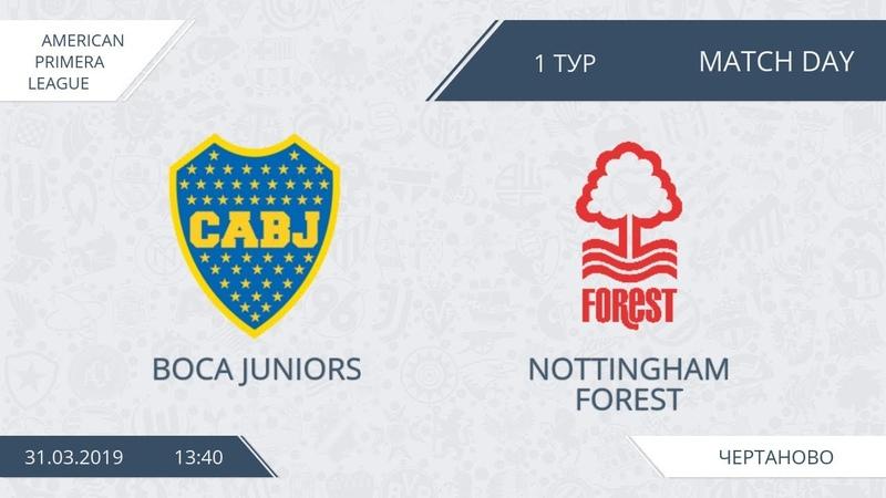 AFL19. America. Primera. Day 1. Boca Juniors - Nottingham Forest.
