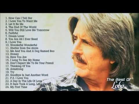 Lobo - Best Songs Of Lobo l Lobo's Greatest Hits (Full Album)