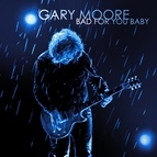 Gary Moore альбом Bad For You Baby