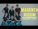 MAGENTA RIDDIM DJ SNAKE DHANASHREE VERMA HIP HOP DANCE STREET DANCE
