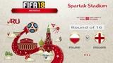 FIFA 18 Чемпионат Мира 1/8 финала Польша - Англия Симуляция