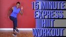 15-Minute No Equipment | Full-Body HIIT Workout