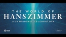 The World of Hans Zimmer Live 2018 - Vienna