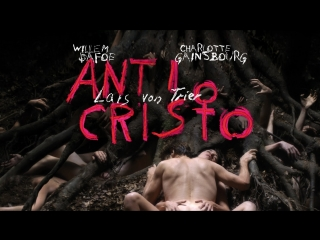 """antichrist"" 2009 willem dafoe / charlotte gainsbourg (festival de cannes - lars von trier)"