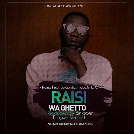 Roma альбом Rais Wa Ghetto Feat Saigon, Jose Mtambo, Fid Q