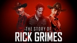 The Story of Rick Grimes