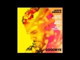 Jason Derulo X David Guetta - Goodbye (feat. Willy William и Nicki Minaj)